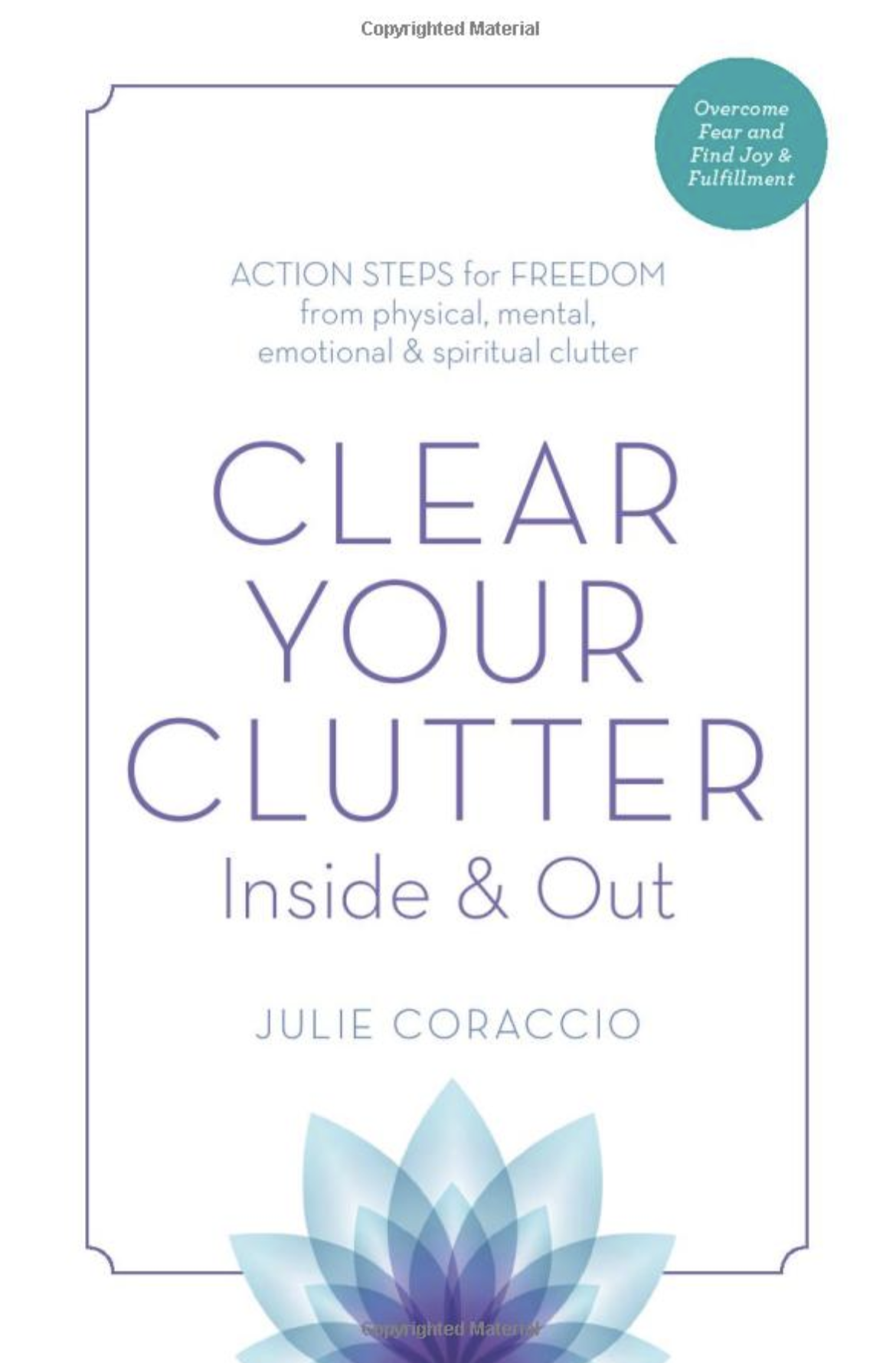 Authors by Sasha: Celebrating Author Julie Coraccio on Clearing Clutter Books