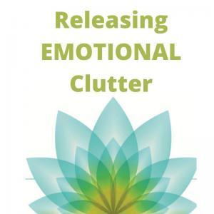 Releasing Emotional Clutter